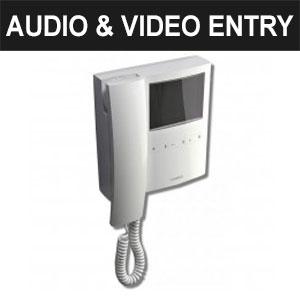 Audio & Video Entry
