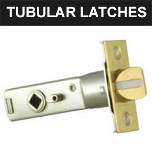 Tubular Latches